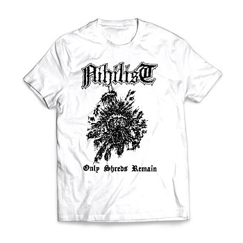 NIHILIST - T-SHIRT, ONLY SHREDS REMAIN