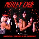 Mötley Crüe: Looks That Kill/The Perkins (lp)