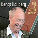 Bengt Hallberg: Live At Jazzens Museum (cd)
