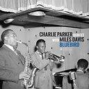 Charlie Parker Quintet with Miles Davis: Bluebird (lp)
