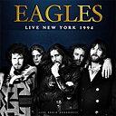 Eagles: Live New York 1994 (cd)