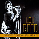 Lou Reed: Broadcast Collection 1972-89 (4cd)