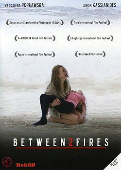 Between 2 Fires