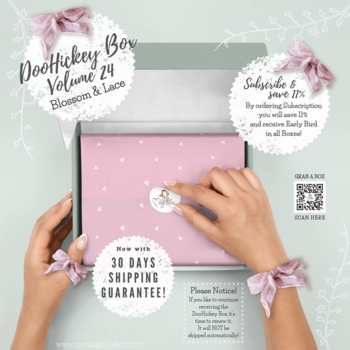 MAGNOLIA  -DooHickey Club  Vol 24 Blossom & Lace  (Including  Early Bird )