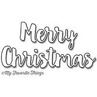 MY FAVORITE THINGS -Merry Christmas Die-namics