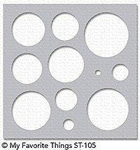 MY FAVORITE THINGS-Basic Shapes - Circles Stencil