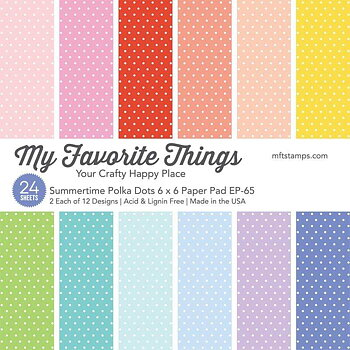 MY FAVORITE THINGS -Summertime Polka Dots Paper Pad