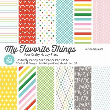 MY FAVORITE THINGS -Positively Peppy Paper Pad