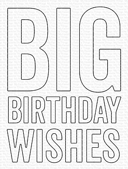 MY FAVORITE THINGS -Big Birthday Wishes Die-namics