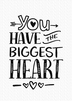 MY FAVORITE THINGS -You Have the Biggest Heart