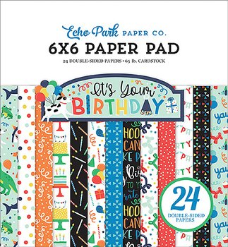 Echo Park- 6x6 Inch Paper Pad  - It's Your Birthday Boy
