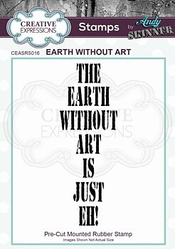 CREATIVE EXPRESSIONS Rubber Stamp by Andy Skinner Andy Skinner Earth Without Art