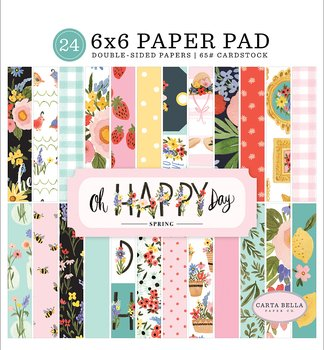 ECHO PARK PAPER- Carta Bella  Oh Happy Day 6x6 Paper Pad