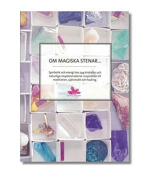 Om magiska stenar... (med färgbilder på alla stenar)