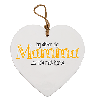 Skylt, Message heart - Mamma