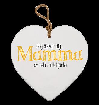 Skylt, Message heart - Mamma