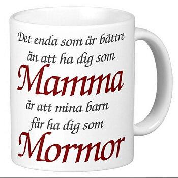 Mugg - Mamma - Mormor
