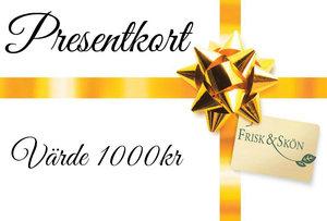 Presentkort på valfri behandling eller produkter Värde 1000:-