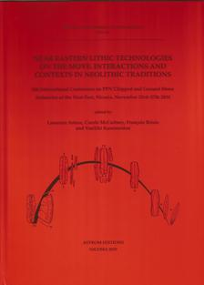 Near Eastern Lithic Technologies on the Move. Interactions and Contexts in Neolithic Traditions
