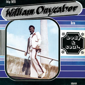 William Onyeabor-Body & Soul / Luaka Bop ‎