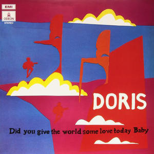 Doris-Did You Give The World Some Love Today, Baby /  Mr Bongo