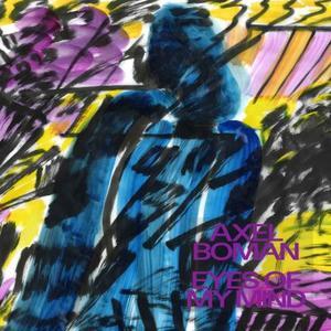 Axel Boman - Eyes Of My Mind /Studio Barnhus