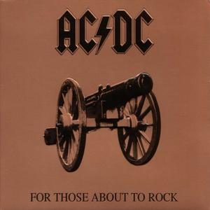 AC/DC ‎– For Those About To Rock