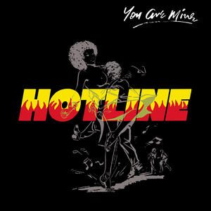 Hotline-You Are Mine / Jamwax ‎