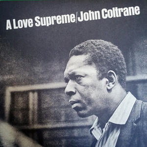 John Coltrane ‎– A Love Supreme /  Audio Clarity