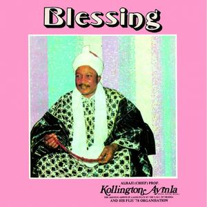 Alhaji Chief Kollington Ayinla & His Fuji '78 Organization - Blessing (Nigeria, 1978) /  Soul Jazz Records