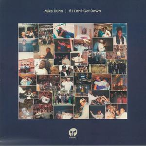 Mike Dunn - If I Can't Get Down / Classic