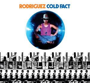 Rodriguez-Cold Fact / Universal Music