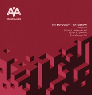 Cri Du Coeur - Erickson / Arkham Audio