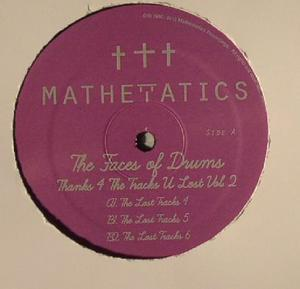 """Faces Of Drums Aka S. Poindexter & Jamal """"Thanks 4 The Tracks Vol.2 / Mathematics"""