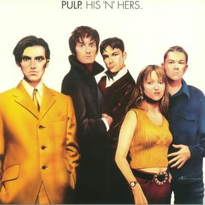 Pulp -  His N Hers /  Music On Vinyl