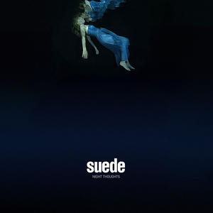 Suede-Night Thoughts /  Warner Music