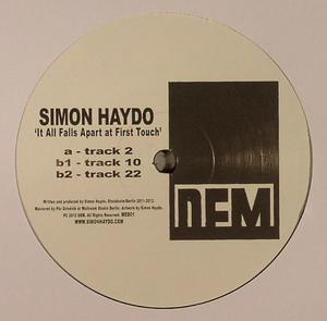 Simon Haydo-It All Falls Apart At First Touch / DEM