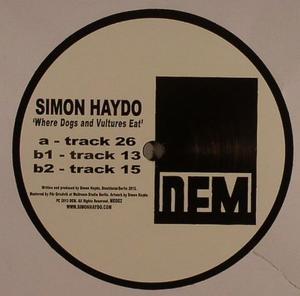 Simon Haydo-Where Dogs & Vultures Eat / DEM