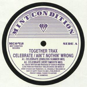 Together Trax - Celebrate / Mint Condition