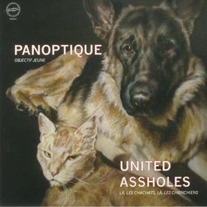 Panoptique / United Assholes-Objectif Jeune / Macadam Mambo