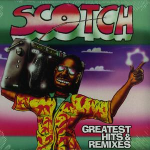 Scotch-Greatest Hits & Remixes / ZYX