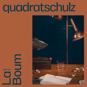 Quadratschulz-La Boum Ep / Bordello A Parigi