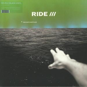 Ride – This Is Not A Safe Place /  Wichita