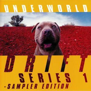 Underworld - Drift Series 1 / Universal