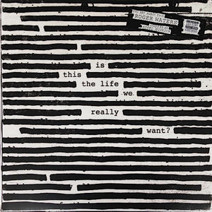 Roger Waters-Is This The Life We Really Want ? / Columbia