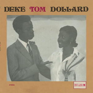 Deke Tom Dollard-Na You /  Hot Casa Records