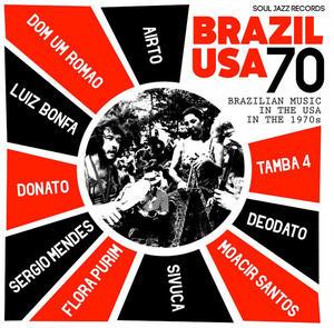 Va -  Brazil USA 70 Brazilian Music In The USA In The 1970s /  Soul Jazz Records