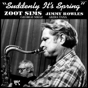 Zoot Sims / Jimmy Rowles-Suddenly It's Spring / Concord Jazz