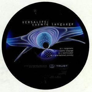 Versalife - Cosmic Language / Trust