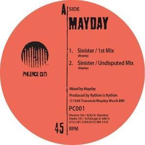 Mayday (derrick May)  - Sinister / Pheerce Citi